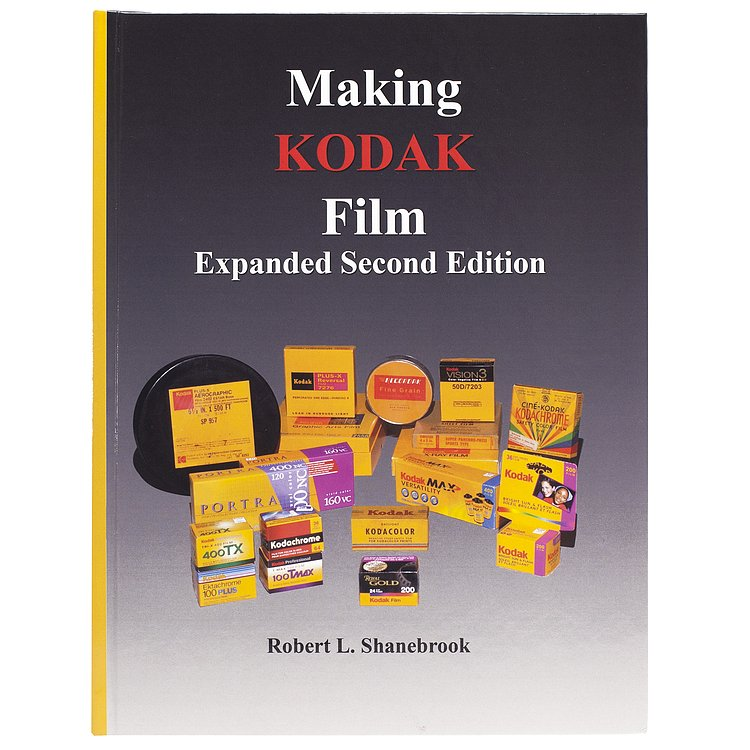 Bild 1 - BOOK/MAGAZINE Making Kodak Film Expanded Second Edition by Robert L. Shanebrook