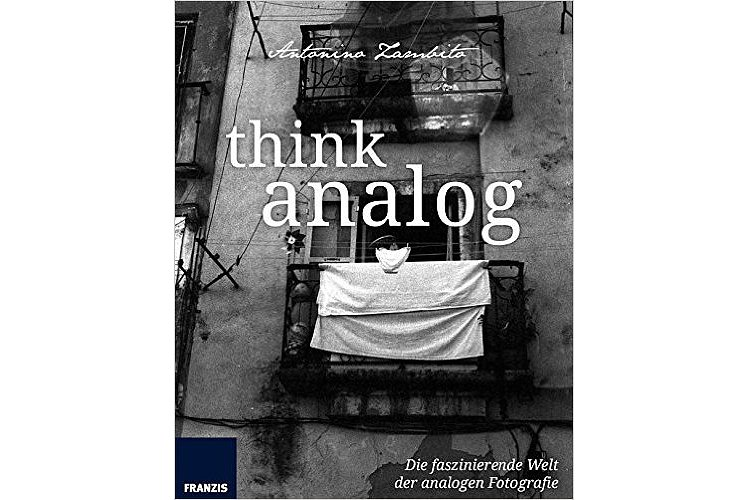 Bild 1 - BOOK/MAGAZINE Think Analog. Analoge Fotografie