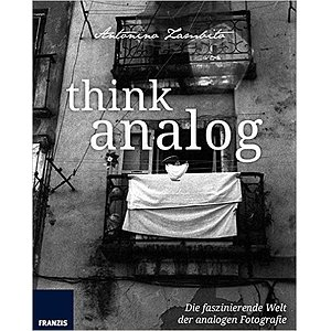 BOOK/MAGAZINE Think Analog. Analoge Fotografie
